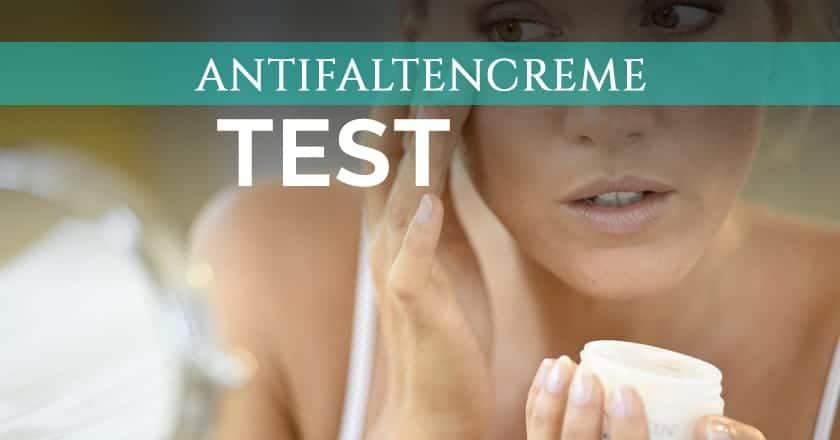 Antifaltencreme Test