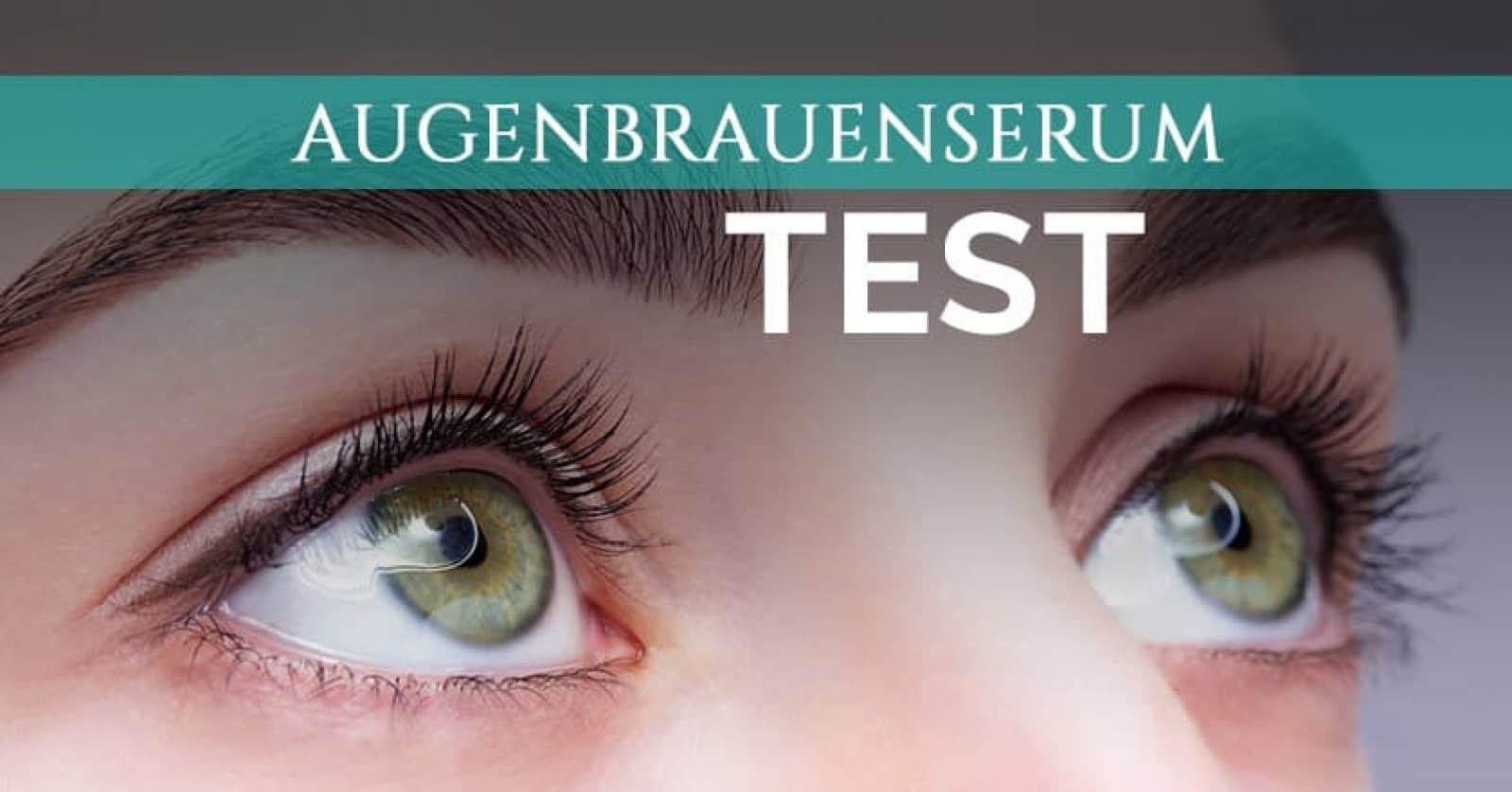 Augenbrauenserum Test 2019