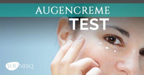 Augencreme Test welche ist die beste Augencreme?