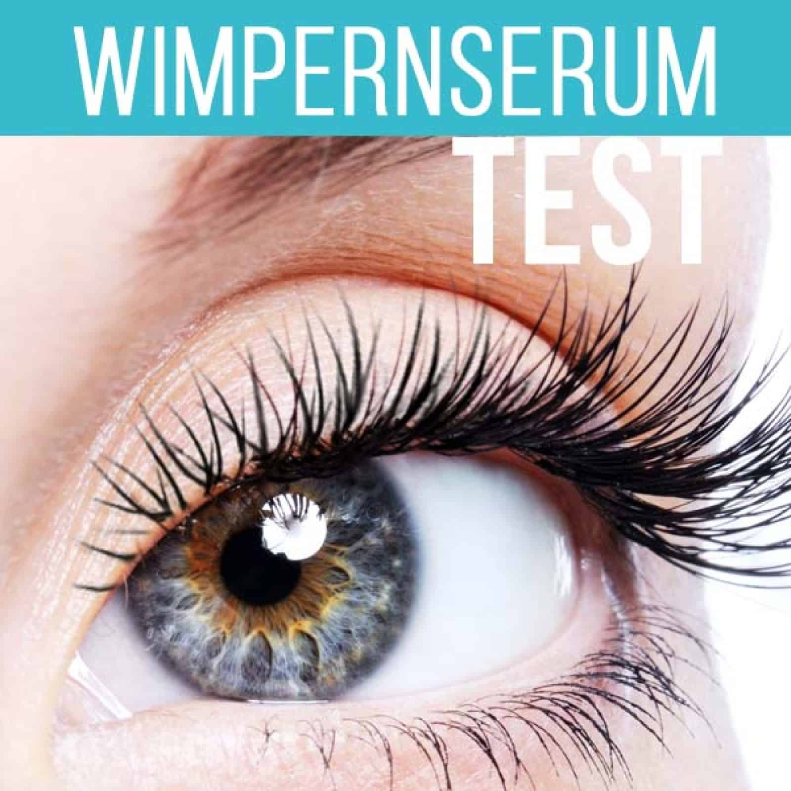 Wimpernserum Test 2019 beste Wimpernserum