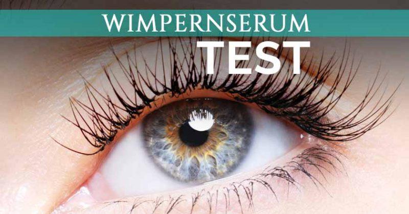 Wimpernserum Test welches ist das beste Wimpernserum?