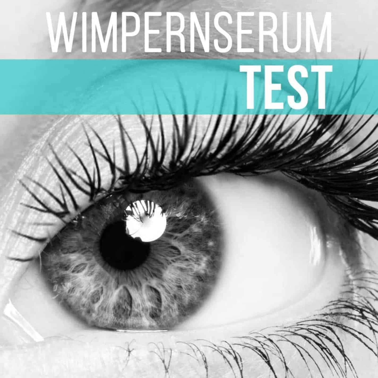 Wimpernserum Test 2019 bestes Wimpernserum